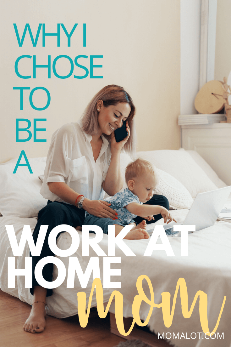 Yes some days are harder than others but in the end being work at home mom is worth it and here's why I chose to be a work at home mom.