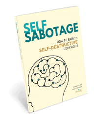 self sabotage and self-destructive behavior