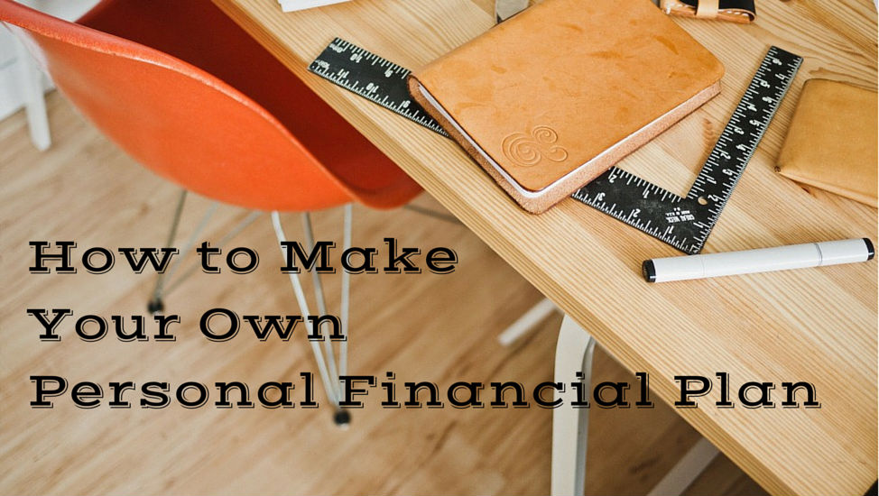 How To Make Your Own Personal Financial Plan Mom And Dad
