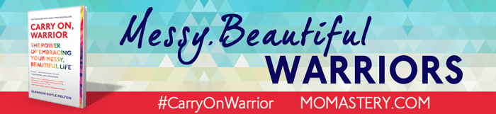 Messy, Beautiful Warriors