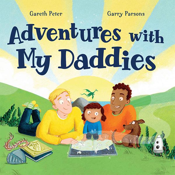 Adventures with My Daddies - Gareth Peter