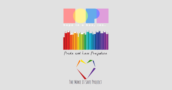 Hope in a Box - Pride and Less Prejudice - The Make It Safe Project