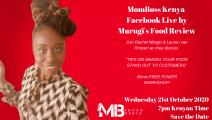MURUGI'S FOOD REVIEW MOMBOSS FACEBOOK LIVE
