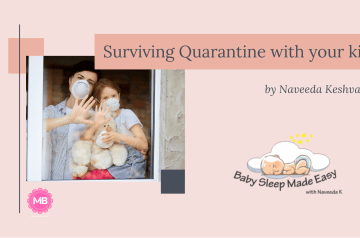 SURVIVING QUARANTINE WITH THE KIDS – by Naveeda Keshvani