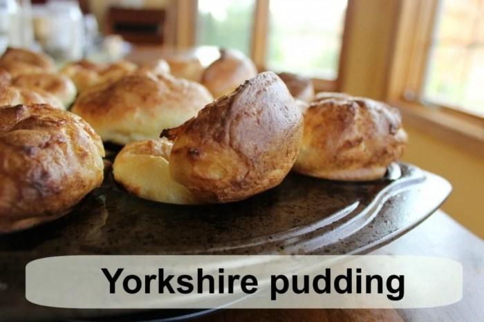 Yorkshire pudding!