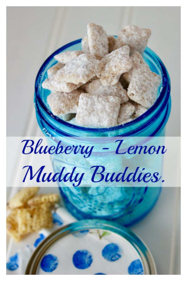 blueberry lemon muddy buddies