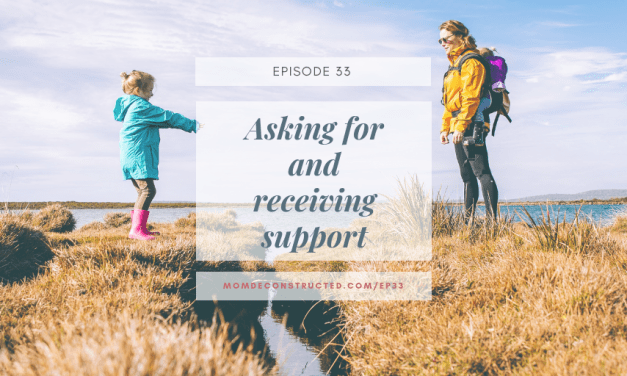 Episode 33: Asking for and receiving support