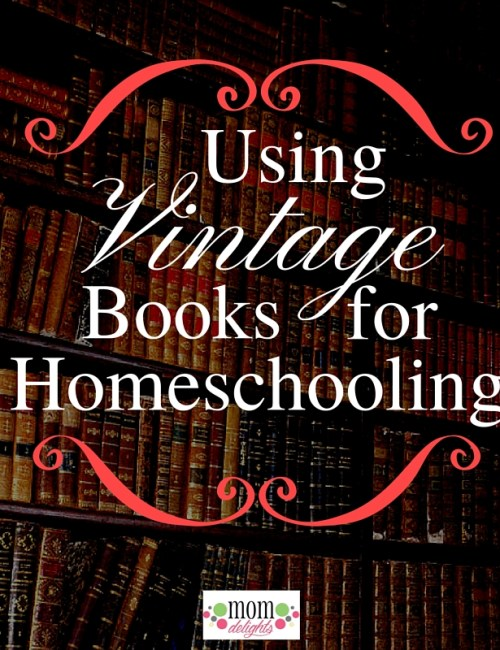 Using Vintage Books for Homeschooling {Video}