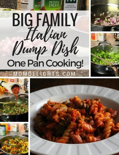 Big Family Italian Dump Dish