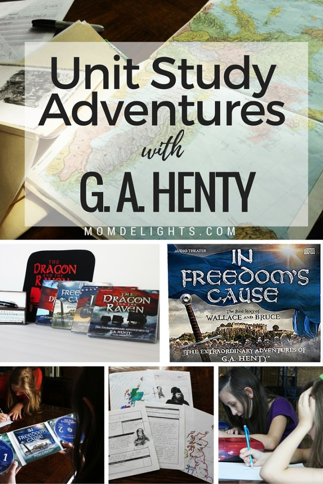 Unit Sstudy Adventures with G. A. henty, homeschooling unit studies, history unit studies