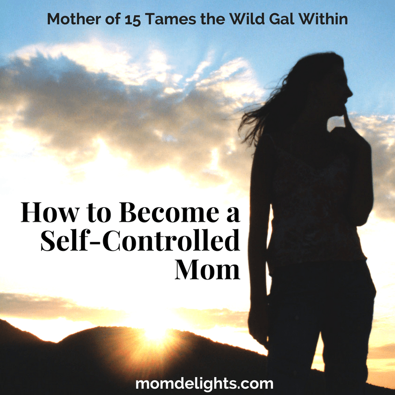 parenting, successful parenting, self-control mom