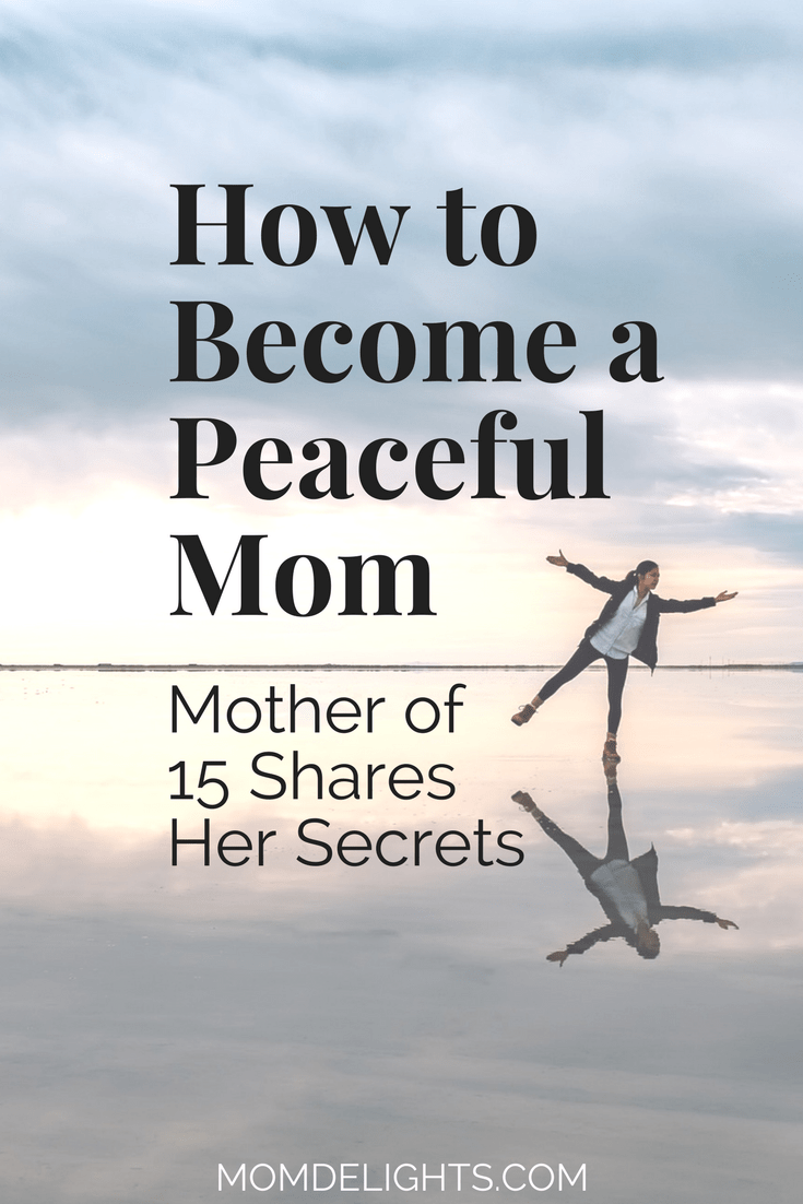 How to Become a Peaceful Mom
