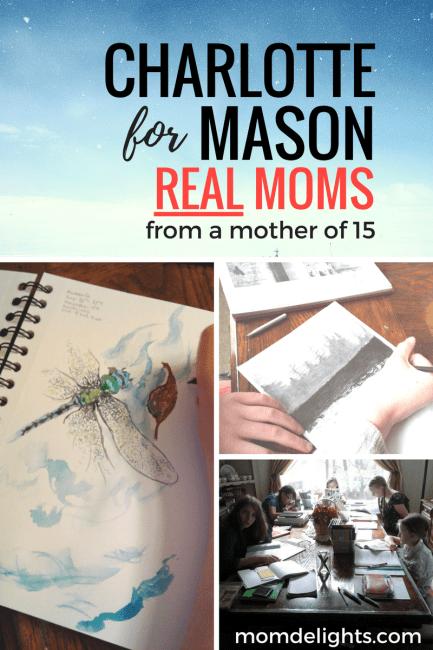 Charlotte Mason for Real Moms
