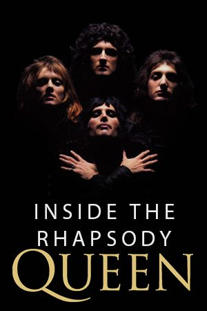 documentales inside the rhapsody queen