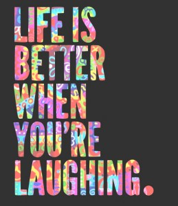 life-is-better-when-youre-laughing