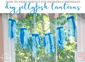 DIY Jellyfish lanterns. Baby shower jellyfish decor. Beach baby shower. Beach party decor. How-To make Jellyfish lanterns. From https://momenvy.co