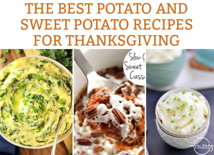 Potato recipes and sweet potato recipes for Thanksgiving. Find a new family favorite Thanksgiving recipe with the best Thanskgiving recipes, ever. #thanksgiving #potatoes #thanksgivingrecipes #sweetpotatoes