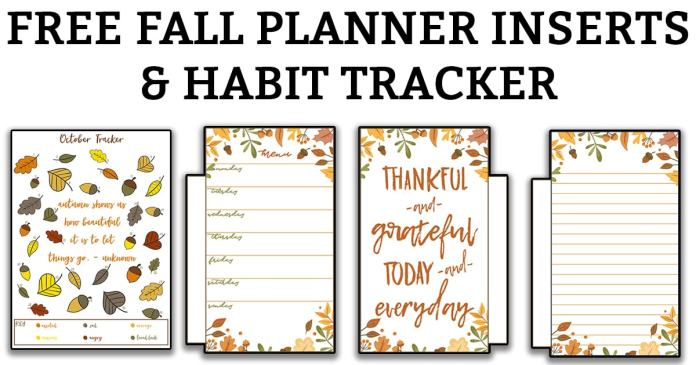 Download your free fall planner inserts and a free fall habit tracker. Perfect for your planner or bullet journal. Customize your planner for the fall.