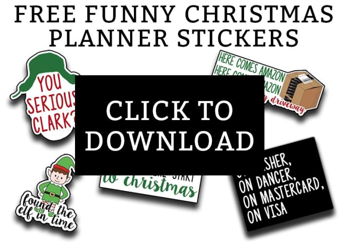 """Christmas Planner Stickers - Download this set of funny """"adulting"""" planner stickers today! You get an entire letter size sheet of printable Christmas stickers. Perfect for The Happy Planner, Erin Condren, Recollections, and more. #planneraddict #plannerlover #christmasplanner"""
