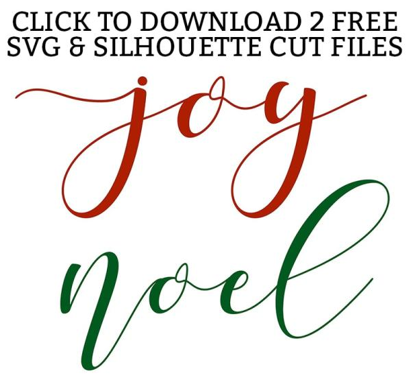 FREE Joy and Noel SVG files for personal use only. Download the SVG and Silhouette files for free today and get Christmas crafting!