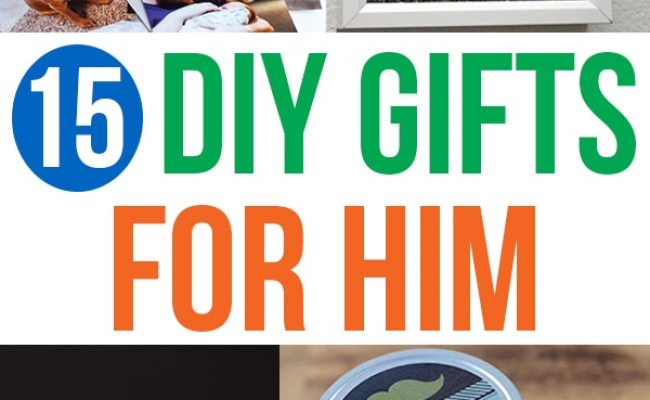 Diy Gifts For Him Handmade Gift Ideas For Your
