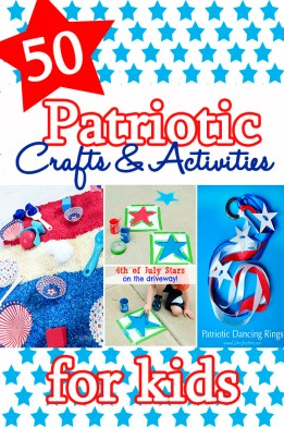 50 plus Patriotic crafts and activities for kids