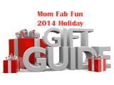 Mom Fab Fun Holiday Gift Guide 2014! #HolidayGiftGuide