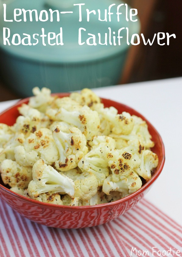 roasted cauliflower with lemon truffle oil