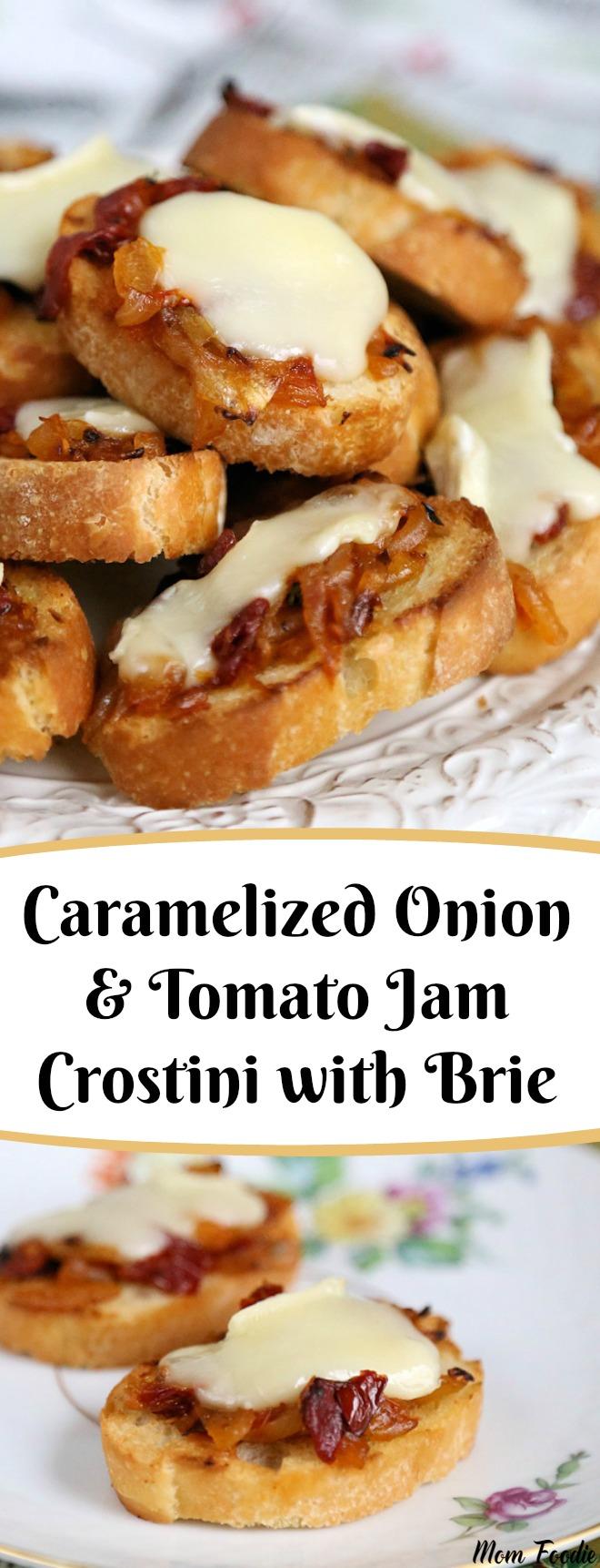 Caramelized Onion Tomato Jam Crostini with Brie