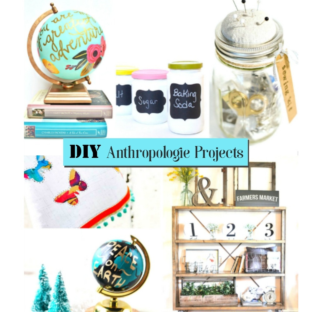 DIY Anthropologie Projects