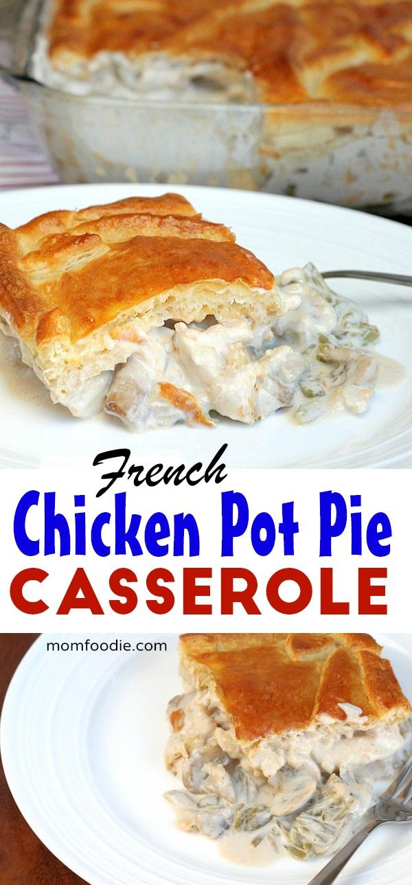 French Chicken Pot Pie Casserole