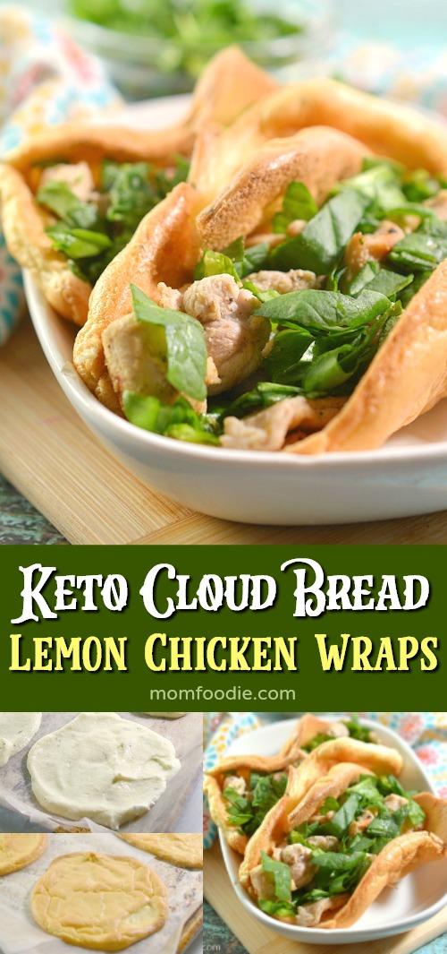 Keto Cloud Bread Lemon Chicken Wraps