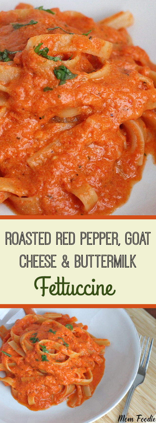 Roasted Red Pepper, Goat Cheese & Buttermilk Sauce Fettuccine