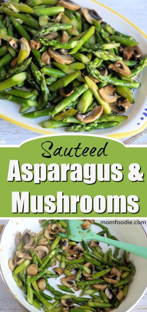 Sauteed Asparagus & Mushrooms