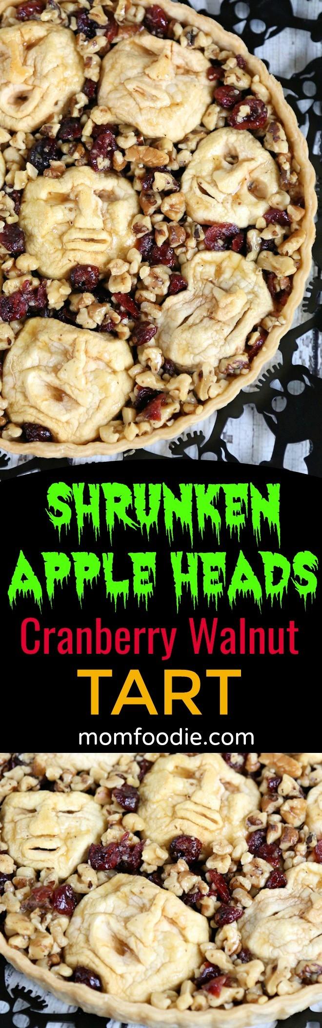 Shrunken Heads Halloween Apple Cranberry Walnut Tart Recipe - Great Dessrt for an Adult Halloween Party or Dinner.