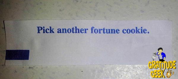 Pick Another Fortune Cookie