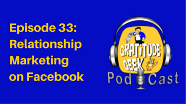Relationship Marketing on Facebook | podcast episode 33