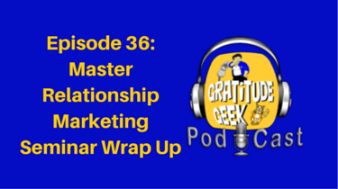 Master Relationship Marketing Seminar Wrap up with Laurie Jimenez and Alyssa Fitz | Podcast Episode 36
