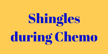 Shingles During Chemotherapy For Breast Cancer Battling