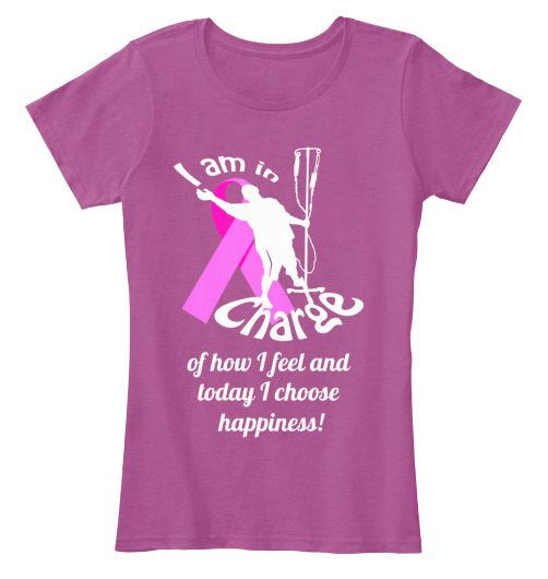 """I am in charge of how I feel and today I choose happiness"" Pink Ribbon IV Pole Dancer t-shirt"