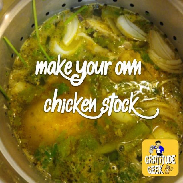 Yes, you CAN make your own chicken stock.