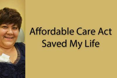 Affordable Care Act Saved My Life
