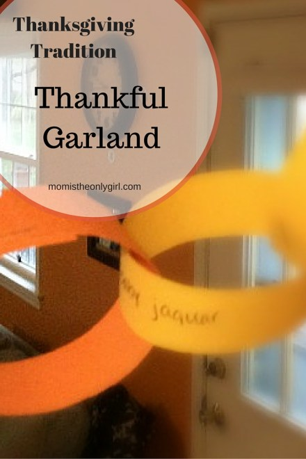 Thanksgiving Tradition Thankful Garland