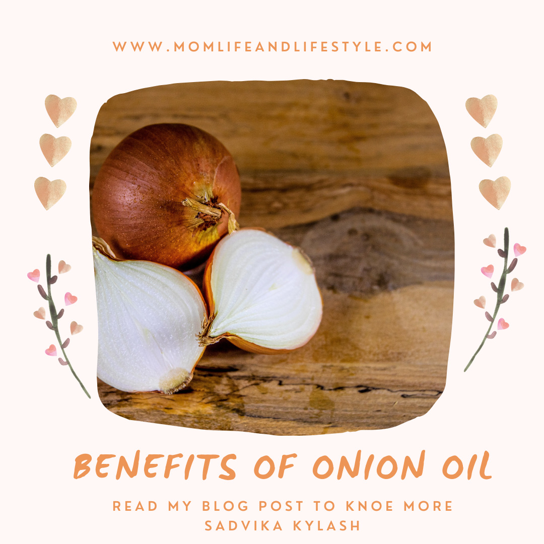 Benefits of Onion Oil