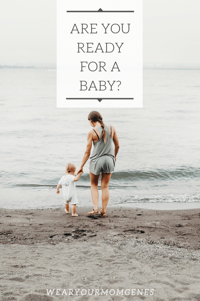 Am I Ready For A Baby : ready, Considering, Having, Baby?, Figure, You're, Ready, Kids,, Fever, MomLifeHappyLife