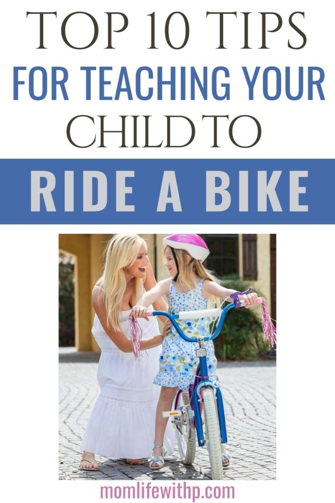 pinterest top 10 tips for teaching your child to ride a bike