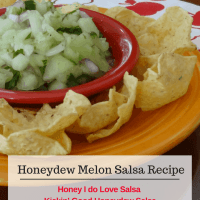 Honey I do Love Salsa -  Kickin' Good Honeydew Salsa Recipe