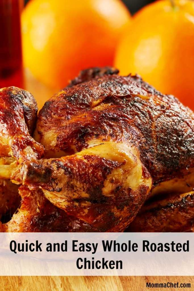 quick and easy simple roasted whole chicken recipe