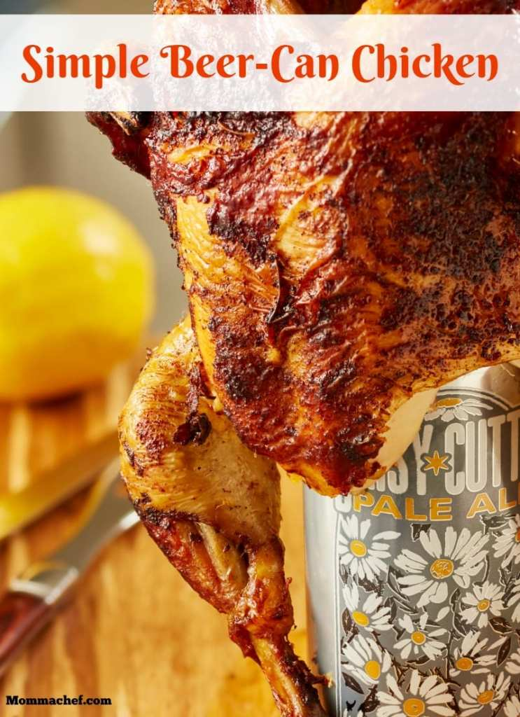 Quick and Easy Delicious Beer-Can Chicken Recipe