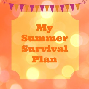 Summer Survival plan